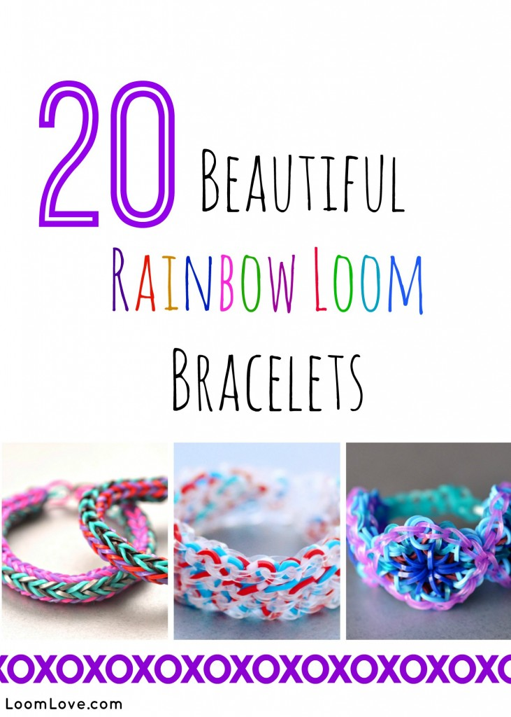20 Beautiful Rainbow Loom Bracelets