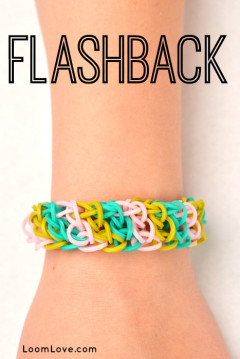 flashback rainbow loom